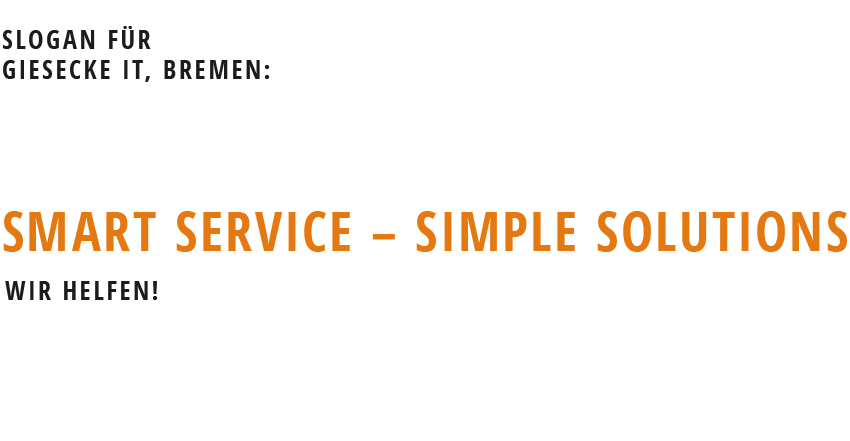 Slogan Smart Service - simple Solutions